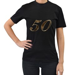 Number 50 Elegant Gold Glitter Look Typography 50th Anniversary Women s T Shirt (black) (two Sided)