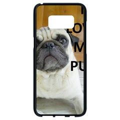 Pug Love W Picture Samsung Galaxy S8 Black Seamless Case