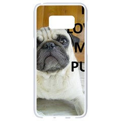 Pug Love W Picture Samsung Galaxy S8 White Seamless Case