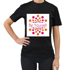 Be Yourself Pink Orange Dots Circular Women s T Shirt (black)