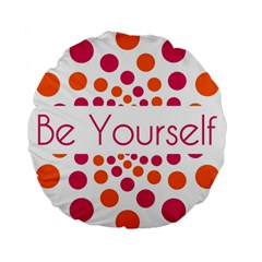 Be Yourself Pink Orange Dots Circular Standard 15  Premium Round Cushions