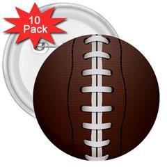 Football Ball 3  Buttons (10 Pack)