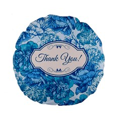 Thank You Standard 15  Premium Flano Round Cushions