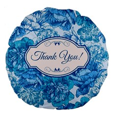 Thank You Large 18  Premium Flano Round Cushions