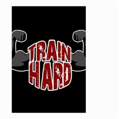 Train Hard Small Garden Flag (two Sides)