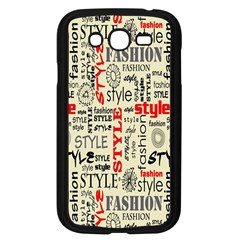 Backdrop Style With Texture And Typography Fashion Style Samsung Galaxy Grand Duos I9082 Case (black)