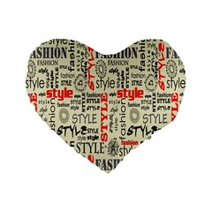 Backdrop Style With Texture And Typography Fashion Style Standard 16  Premium Flano Heart Shape Cushions