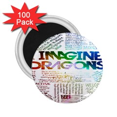 Imagine Dragons Quotes 2 25  Magnets (100 Pack)