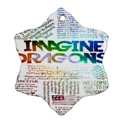 Imagine Dragons Quotes Snowflake Ornament (two Sides)