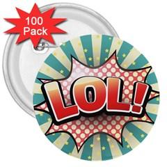 Lol Comic Speech Bubble  Vector Illustration 3  Buttons (100 Pack)