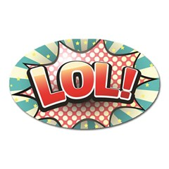 Lol Comic Speech Bubble  Vector Illustration Oval Magnet