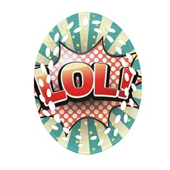 Lol Comic Speech Bubble  Vector Illustration Oval Filigree Ornament (two Sides)