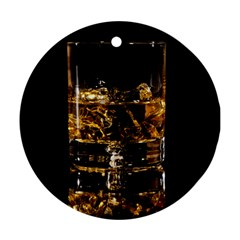 Drink Good Whiskey Round Ornament (two Sides)
