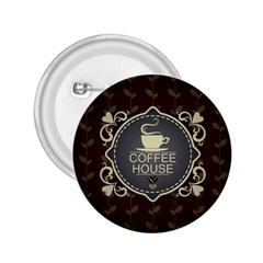 Coffee House 2 25  Buttons