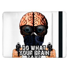 Do What Your Brain Says Samsung Galaxy Tab Pro 12 2  Flip Case
