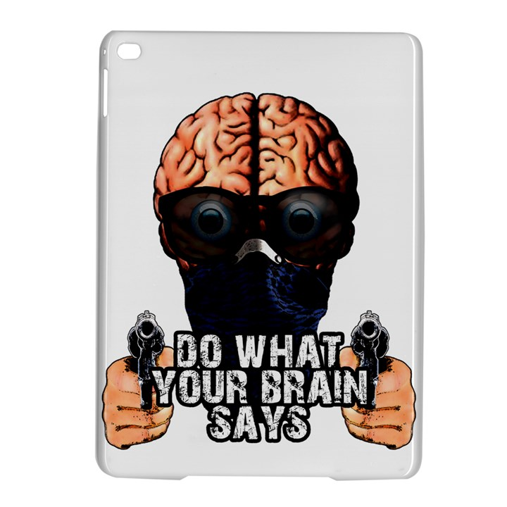 Do what your brain says iPad Air 2 Hardshell Cases