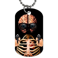 Do What Your Brain Says Dog Tag (two Sides)
