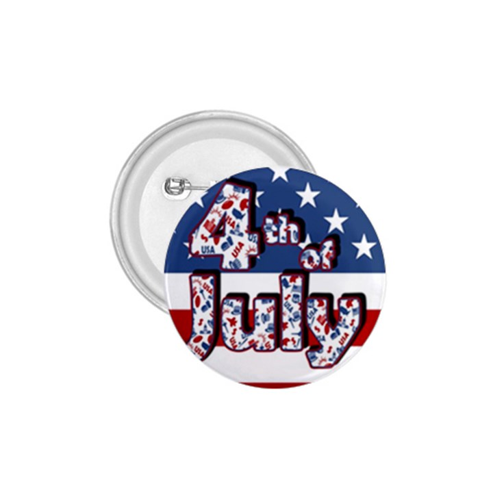 4th of July Independence Day 1.75  Buttons