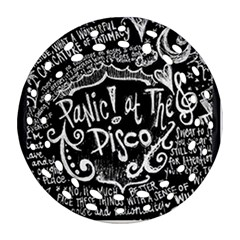 Panic ! At The Disco Lyric Quotes Round Filigree Ornament (two Sides)