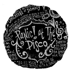 Panic ! At The Disco Lyric Quotes Large 18  Premium Round Cushions