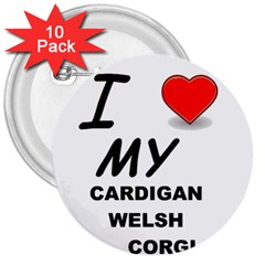 Cardigan Welsh Corgi Love 3  Buttons (10 Pack)