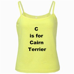 C Is For Cairn Terrier Yellow Spaghetti Tank