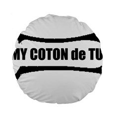 I Love My Coton Dog Bone Standard 15  Premium Round Cushions