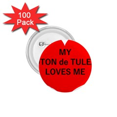 My Coton Loves Me 1 75  Buttons (100 Pack)