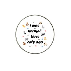 I Was Normal Three Cats Ago Hat Clip Ball Marker (10 Pack)