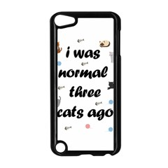 I Was Normal Three Cats Ago Apple Ipod Touch 5 Case (black)