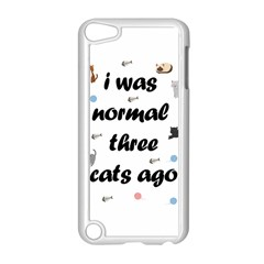 I Was Normal Three Cats Ago Apple Ipod Touch 5 Case (white)