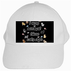 I Was Normal Three Cats Ago White Cap