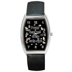 I Was Normal Three Cats Ago Barrel Style Metal Watch