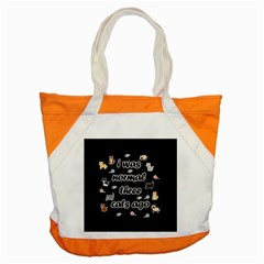 I Was Normal Three Cats Ago Accent Tote Bag