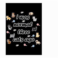 I Was Normal Three Cats Ago Small Garden Flag (two Sides)