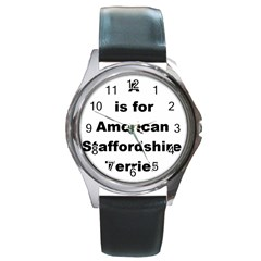 A Is For American Staffordshire Terrier Round Metal Watch