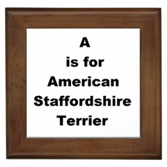 A Is For American Staffordshire Terrier Framed Tiles