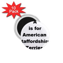 A Is For American Staffordshire Terrier 1 75  Magnets (10 Pack)