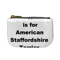 A Is For American Staffordshire Terrier Mini Coin Purses