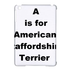 A Is For American Staffordshire Terrier Apple Ipad Mini Hardshell Case (compatible With Smart Cover)