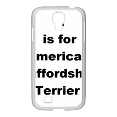 A Is For American Staffordshire Terrier Samsung Galaxy S4 I9500/ I9505 Case (white)