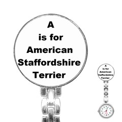 A Is For American Staffordshire Terrier Stainless Steel Nurses Watch