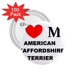 American Staffordsdhire Terrier Love 2 25  Buttons (100 Pack)