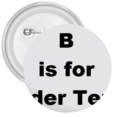 B Is For Border Terrier 3  Buttons