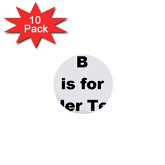 B Is For Border Terrier 1  Mini Buttons (10 Pack)