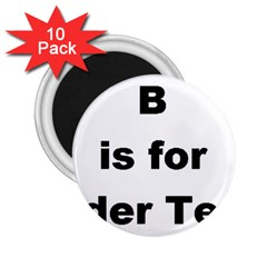 B Is For Border Terrier 2 25  Magnets (10 Pack)