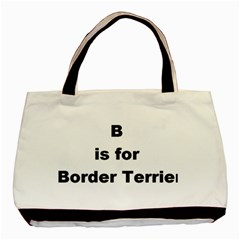 B Is For Border Terrier Basic Tote Bag (two Sides)