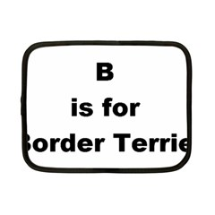 B Is For Border Terrier Netbook Case (small)