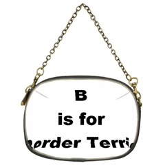 B Is For Border Terrier Chain Purses (one Side)