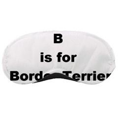 B Is For Border Terrier Sleeping Masks